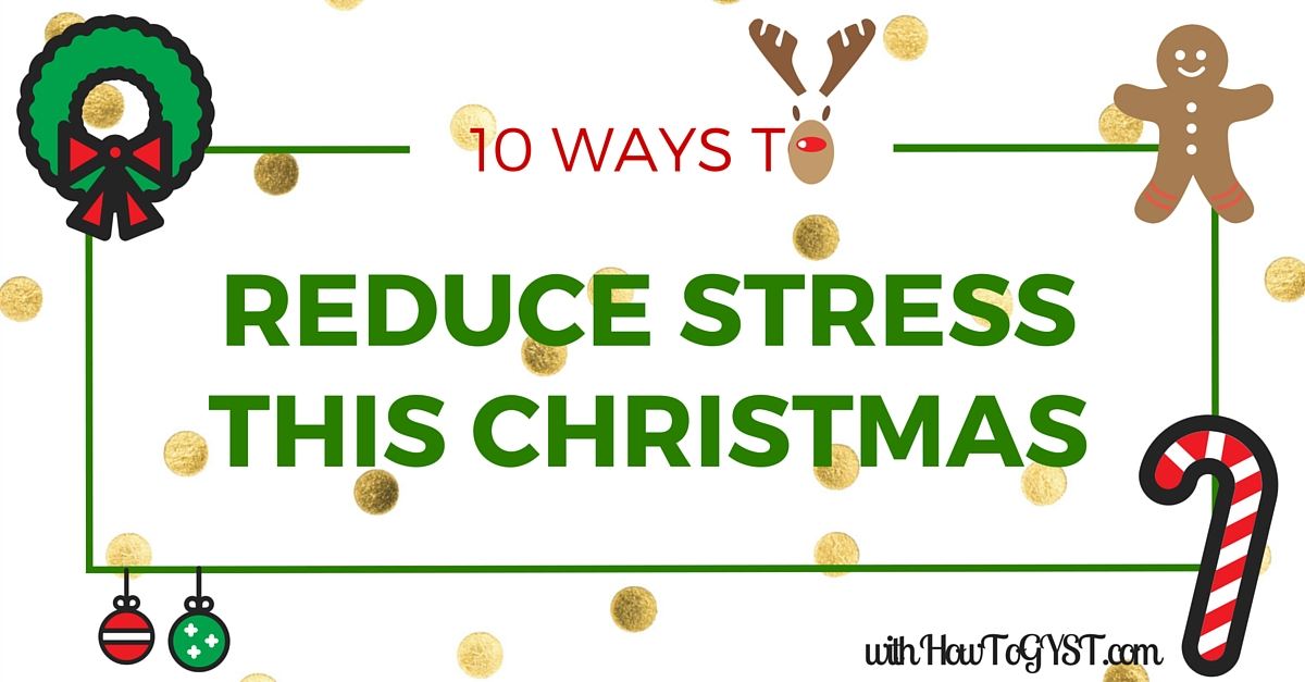 ways to reduce stress this christmas season ways to reduce stress this christmas