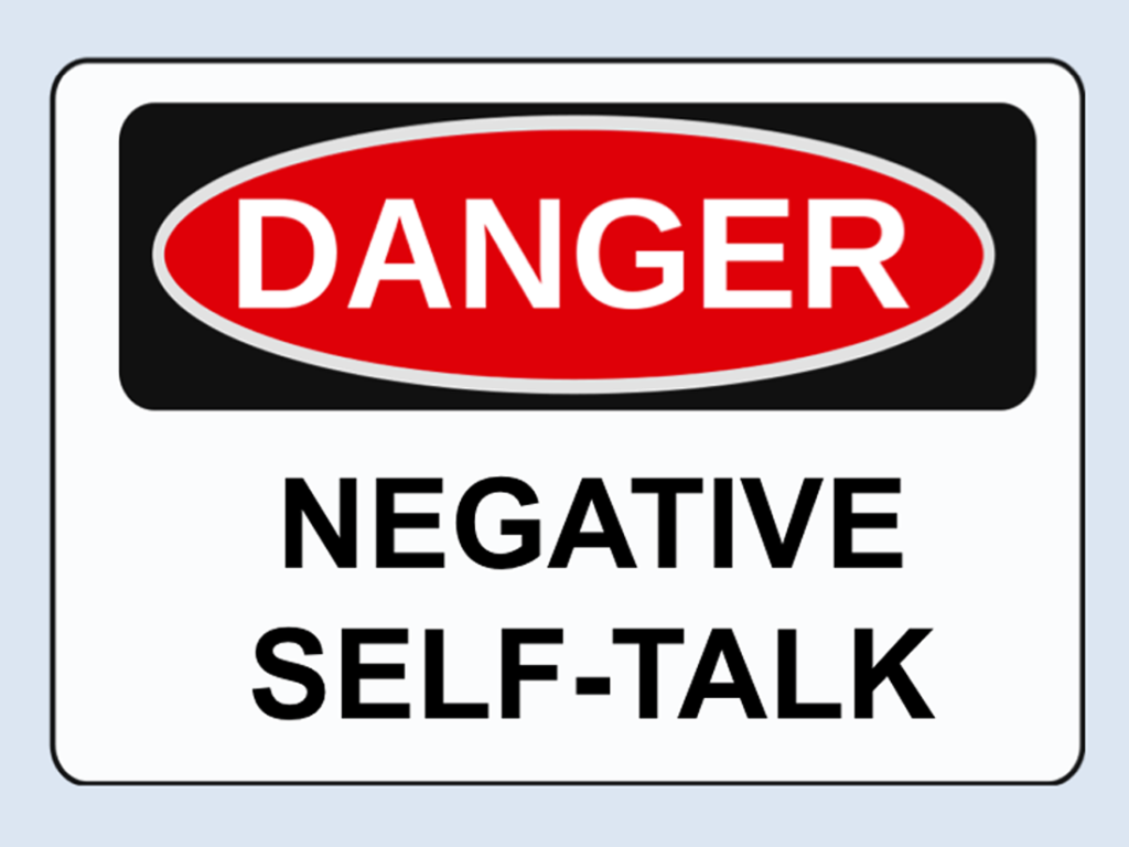 Happy Life -- Danger: Negative self-talk