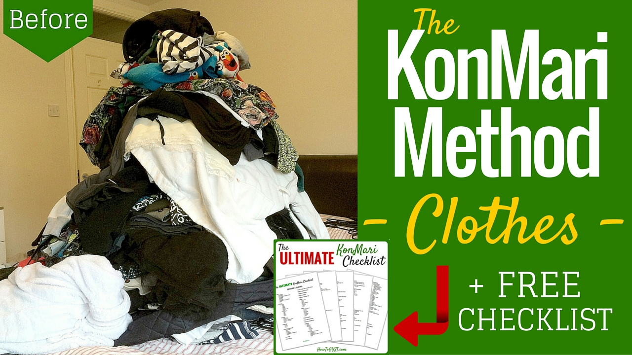 Completing the first category of the KonMari Method -- 'Clothes'. Before & after pics. And the ULTIMATE KonMari checklist.