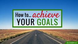 "To achieve goals, you may have the ""what"" and the ""why""... Here's the ""how""…"