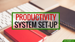 Is your productivity system helping you get the most out of each day? Here's a big mistake you might be making...