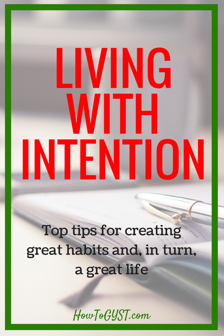 Conscious Living | Living With Intention | The Unexamined Life | How To Live With Intention | Form Good Habits | Clarity | Better Life | Intentional Living | Living Consciously