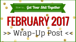 February 2017 wrap up post header
