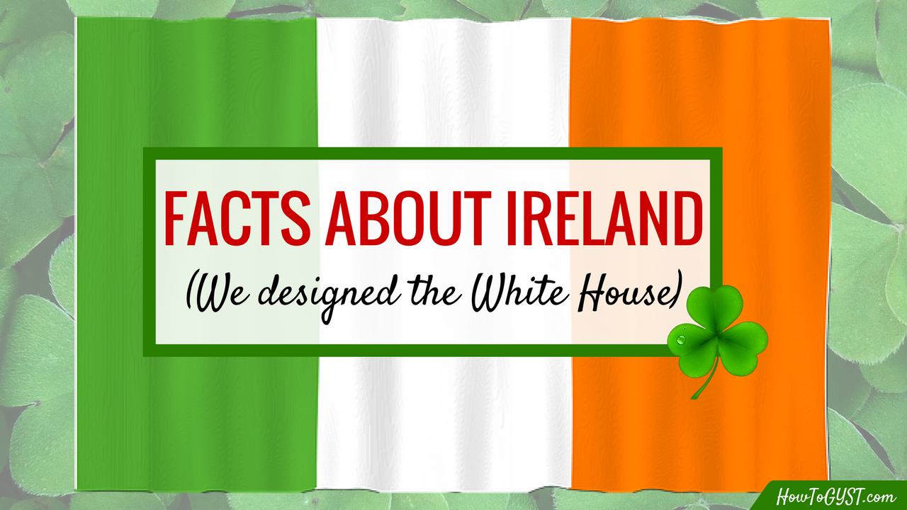 Fun Facts About Ireland ☘️ (Happy St. Patrick's Day