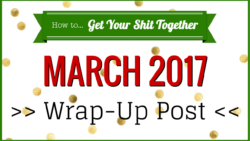 March 2017 wrap up post header