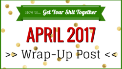 April 2017 wrap-up post from HowToGYST.com