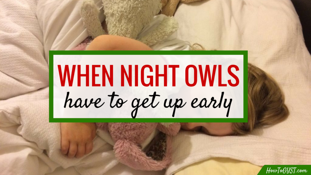 When a night owl needs to get an early start | not an early bird? Here are some tips to help your morning go a lot smoother
