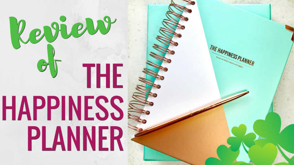 May 2017: Review of The Happiness Planner