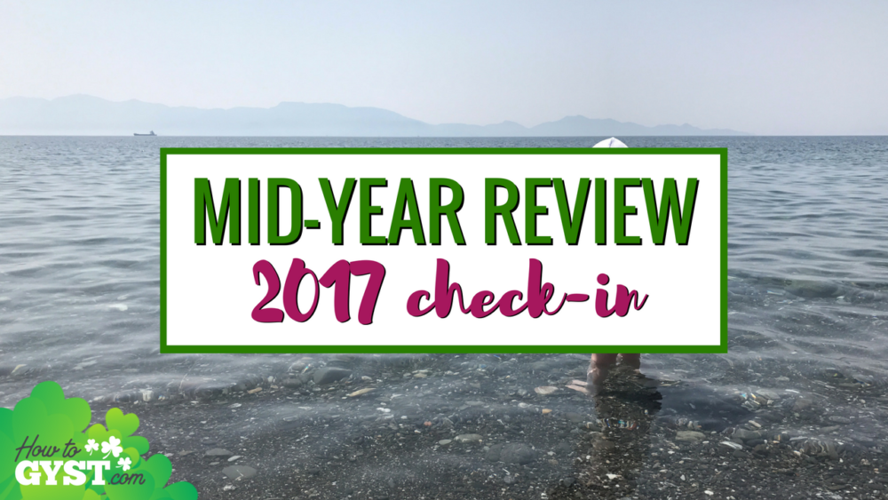 2017 Mid-Year Review (with free worksheet): How I do a mid-year review so I'm always achieving goals (even if I sometimes slip up), including a free worksheet so you can do one too.
