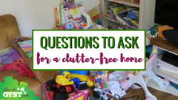 Top 10 posts of 2017 on HowToGYST.com – #8. Decluttering questions that will make you clear the clutter right now | Declutter your home, declutter your life | decluttering tips | clearing clutter and organizing your home | home organization | learn how to let things go & get rid of stuff