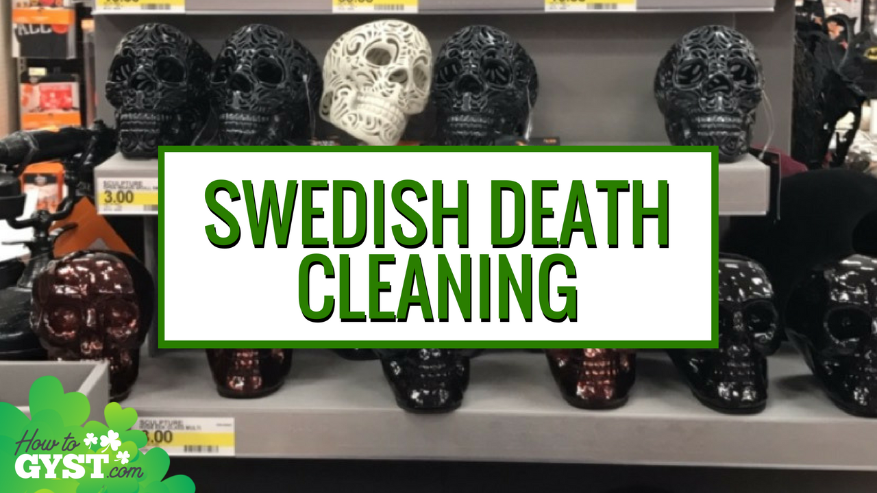 Swedish death cleaning what you need to know howtogyst for Cleaning out house after death