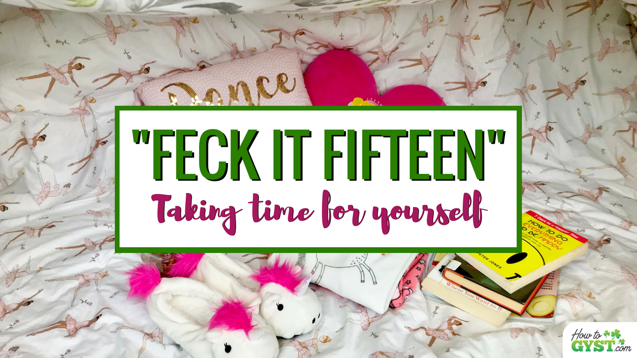 "Take a ""feck it fifteen"" break 