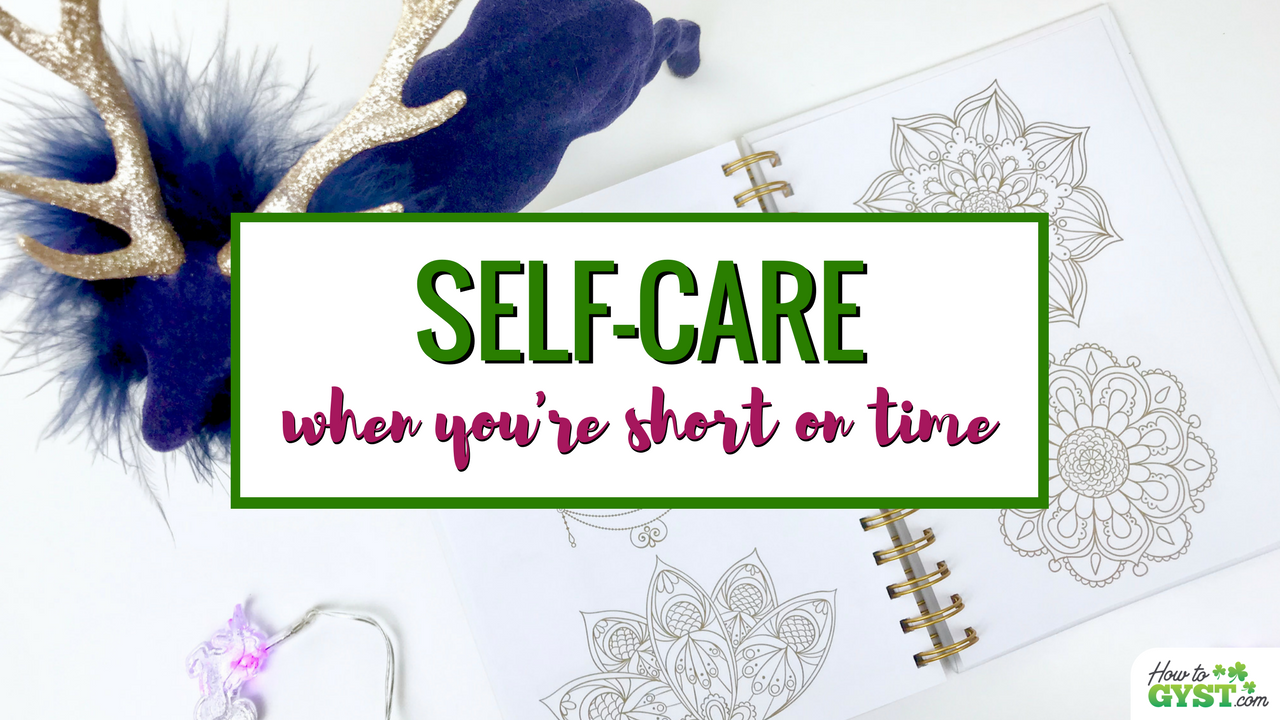 Self-Care Ideas You Can Do In 10 Minute Or Less
